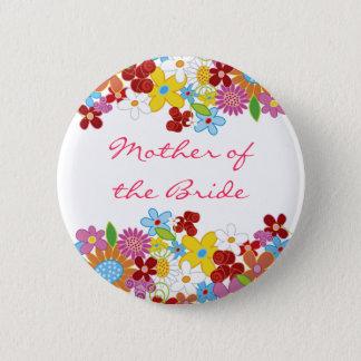 Badge Rond 5 Cm MÈRE de jardin de fleurs de ressort du mariage de