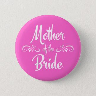 Badge Rond 5 Cm Mère de jeune mariée du dîner de répétition de