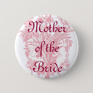 Badge Rond 5 Cm Mère du bouton de jeune mariée sur l'impression