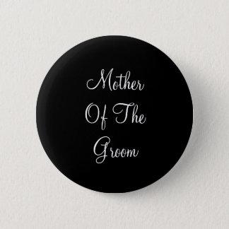Badge Rond 5 Cm Mère noire et blanche des textes de marié