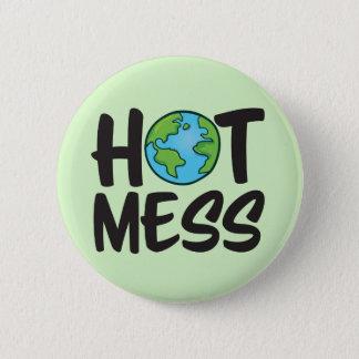 Badge Rond 5 Cm Mettez à la terre la norme chaude de désordre,