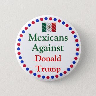 Badge Rond 5 Cm Mexicains contre le bouton de Donald Trump