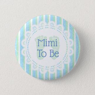 Badge Rond 5 Cm Mimi à être bouton de baby shower de vert bleu