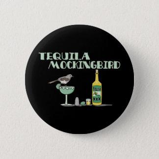Badge Rond 5 Cm Moqueur de tequila