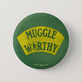 Badge Rond 5 Cm Muggle digne