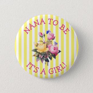 Badge Rond 5 Cm NANA à être bouton floral rose de baby shower