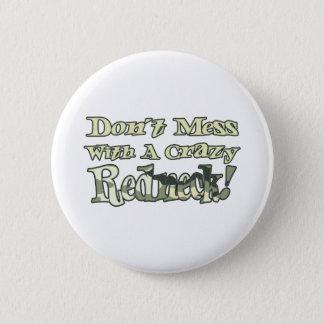 Badge Rond 5 Cm Ne salissez pas avec un plouc fou Camo