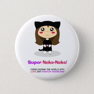 Badge Rond 5 Cm Neko-Neko superbe