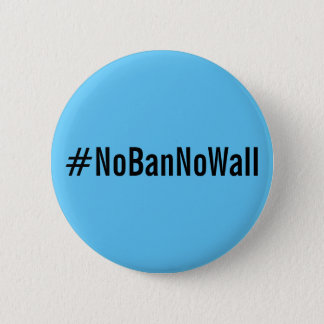 Badge Rond 5 Cm #NoBanNoWall, texte noir audacieux sur le bouton