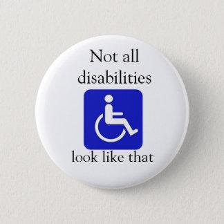 Badge Rond 5 Cm Non tout le regard d'incapacités aiment ce bouton