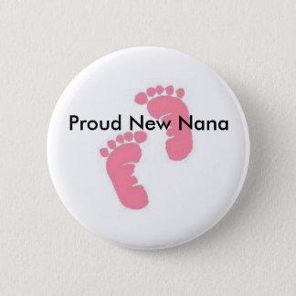 Badge Rond 5 Cm Nouvelle Nana fière