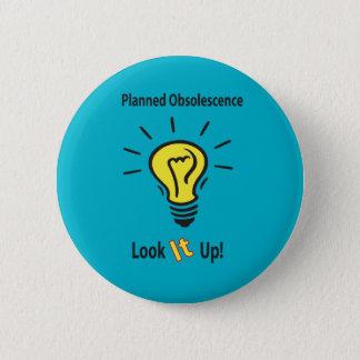 Badge Rond 5 Cm Obsolescence prévue