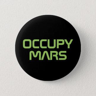 """Badge Rond 5 Cm """"OCCUPEZ MARS"""" bouton de 2,25 pouces"""