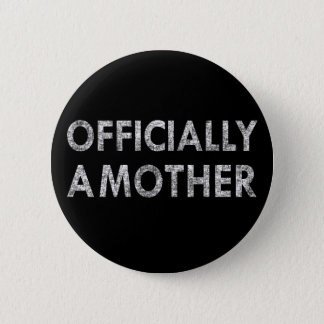 Badge Rond 5 Cm Officiellement une mère