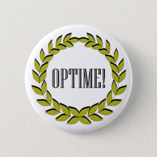 Badge Rond 5 Cm Optime ! L'excellent travail !