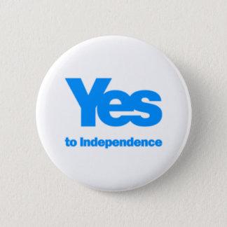 """Badge Rond 5 Cm """"Oui à l'indépendance """""""