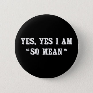 """Badge Rond 5 Cm Oui, oui je suis """"ainsi signifiez """""""