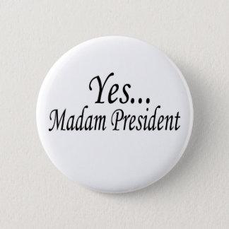 Badge Rond 5 Cm oui… président de Madame