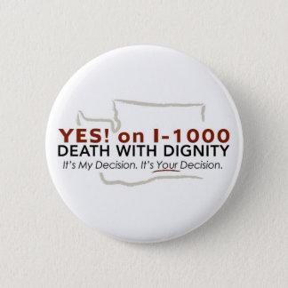 Badge Rond 5 Cm Oui ! sur le bouton I-1000
