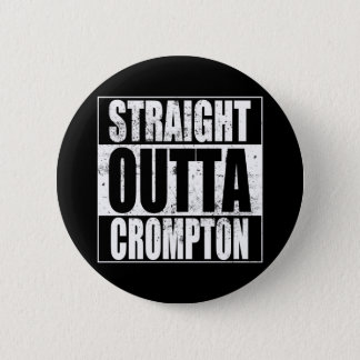 Badge Rond 5 Cm Outta droit Crompton (Oldham)