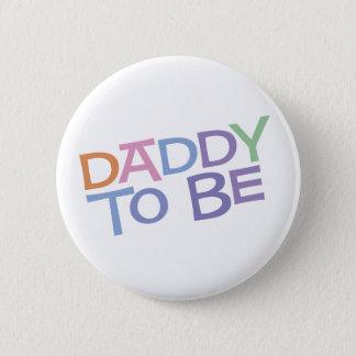 Badge Rond 5 Cm Papa à être