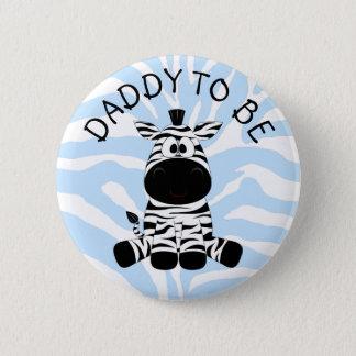 Badge Rond 5 Cm Papa à être bouton de baby shower de zèbre