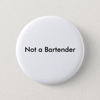Badge Rond 5 Cm Pas un barman