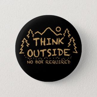 Badge Rond 5 Cm Pensez dehors, aucune boîte requise