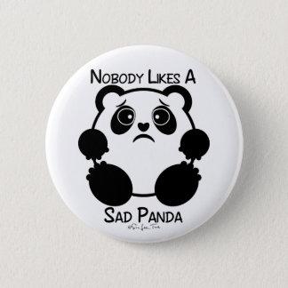 Badge Rond 5 Cm Personne n'aime un panda triste