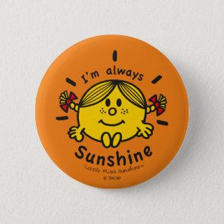Badge Rond 5 Cm Petite Mlle Sunshine   je suis toujours soleil