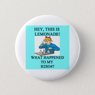 Badge Rond 5 Cm plaisanterie de la limonade h2so4