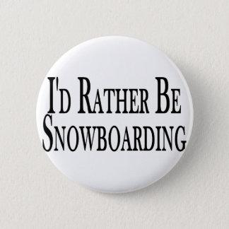 Badge Rond 5 Cm Plutôt fasse du surf des neiges