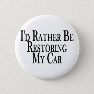 Badge Rond 5 Cm Plutôt voiture de restauration