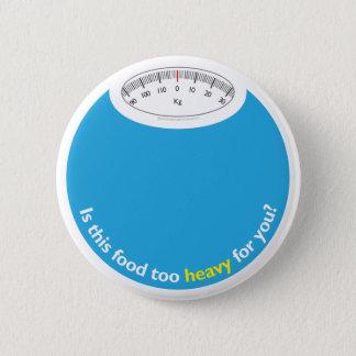 Badge Rond 5 Cm Poids et santé conscients