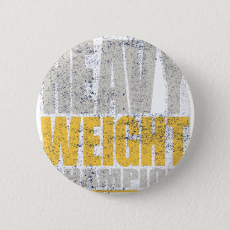 Badge Rond 5 Cm Poids lourd