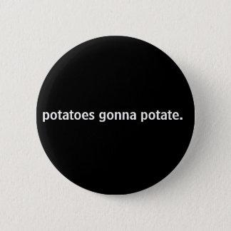 Badge Rond 5 Cm pommes de terre allant à potate.