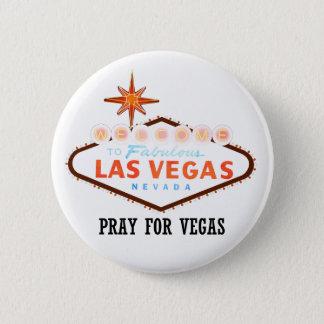 Badge Rond 5 Cm Priez pour Vegas