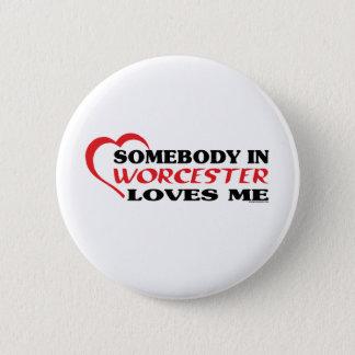 Badge Rond 5 Cm Quelqu'un à Worcester m'aime