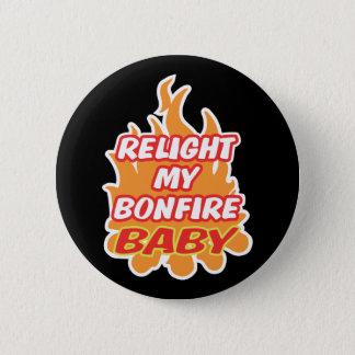Badge Rond 5 Cm RALLUMEZ MA nuit Guy Fawkes de feu de BÉBÉ de FEU