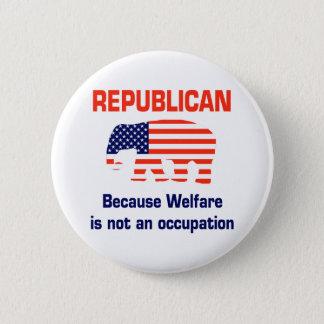 Badge Rond 5 Cm Républicain drôle - aide sociale