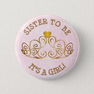 Badge Rond 5 Cm Rose et or SES une soeur de FILLE à être bouton