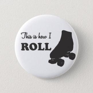 Badge Rond 5 Cm Rouleau Derby - c'est comment je roule