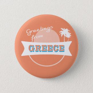 Badge Rond 5 Cm Salutations d'insigne de la Grèce
