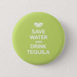 Badge Rond 5 Cm Sauvez l'eau et buvez la tequila