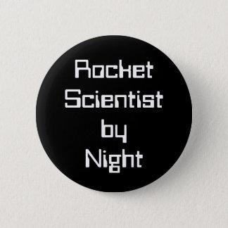 Badge Rond 5 Cm Scientifique de Rocket par nuit