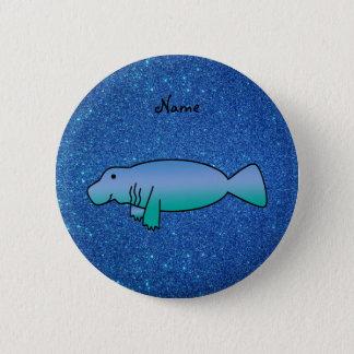 Badge Rond 5 Cm Scintillement bleu personnalisé de lamantin nommé