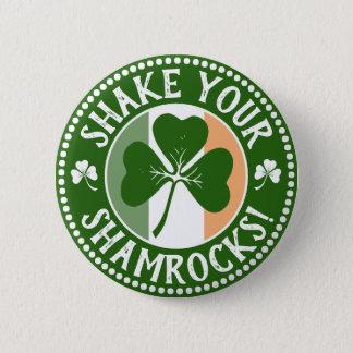 Badge Rond 5 Cm Secouez votre jour drôle de Patrick de saint des