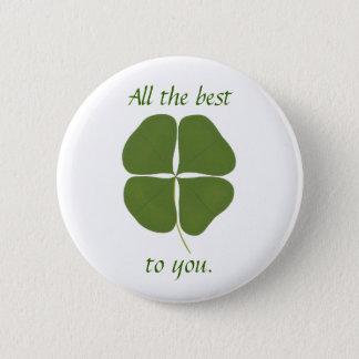 Badge Rond 5 Cm Shamrock vert-foncé, tout le meilleur à vous