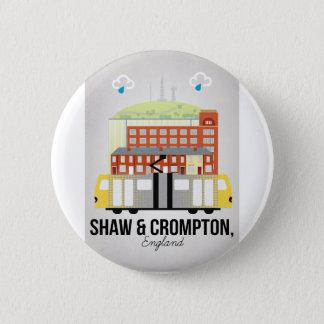 Badge Rond 5 Cm Shaw et Crompton