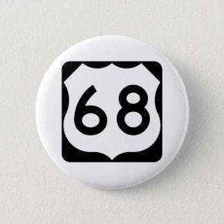 Badge Rond 5 Cm Signe de l'itinéraire 68 des USA